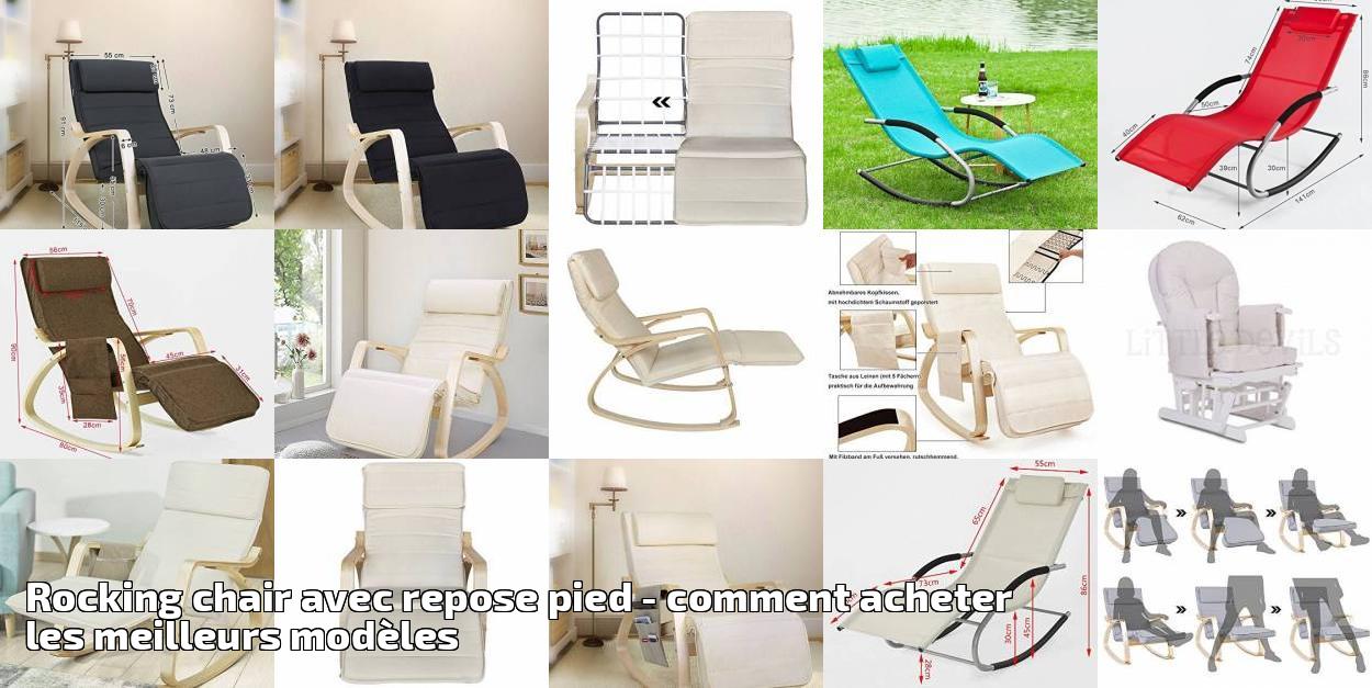 Rocking Chair Avec Repose Pied Pour 2019 Comment Acheter Les